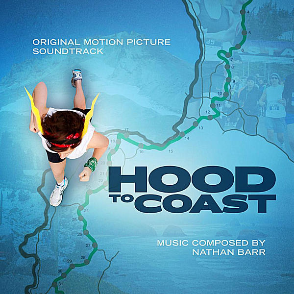 "Nathan's Score To ""Hood To Coast"" Released!"